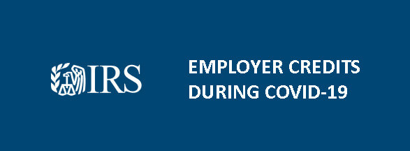 IRS highlights employer credits for businesses during Small Business Week